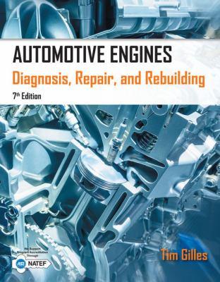 Automotive Engines: Diagnosis, Repair, Rebuilding 9781285441740