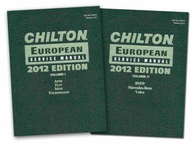Chilton 2012 European Service Manuals (2 Volume Set) 9781285471129