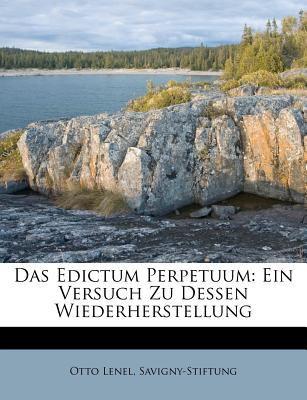 Das Edictum Perpetuum: Ein Versuch Zu Dessen Wiederherstellung 9781286202821