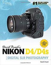 David Busch's Nikon D4 Guide to Digital Slr Photography 18654459