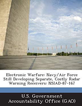 Electronic Warfare: Navy/Air Force Still Developing Separate, Costly Radar Warning Receivers: Nsiad-87-167