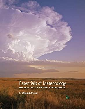 Essentials of Meteorology: An Invitation to the Atmosphere 9781285462363