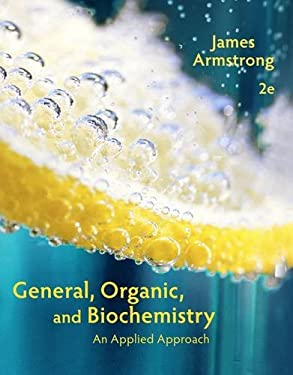 General, Organic, and Biochemistry: An Applied Approach 9781285430232