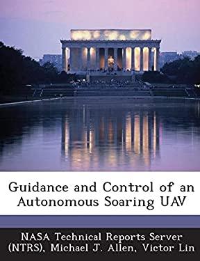 Guidance and Control of an Autonomous Soaring Uav