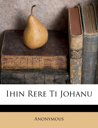 Ihin Rere Ti Johanu 9781286155837