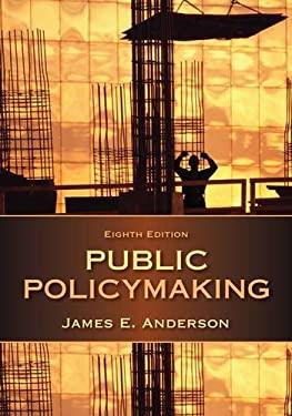 Public Policymaking 9781285735283