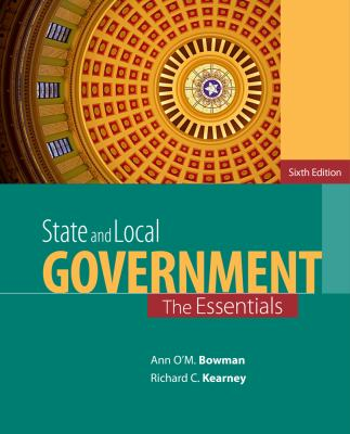 State and Local Government: The Essentials 9781285737485