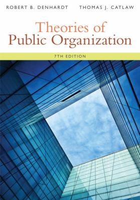 Theories of Public Organization 9781285436333