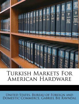Turkish Markets for American Hardware