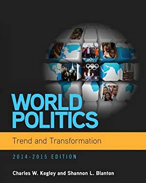 World Politics: Trend and Transformation 9781285437330