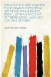ORIGIN OF THE SIKH POWER IN THE PUNJAB A 20100632