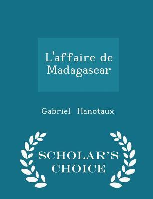 L'affaire de Madagascar - Scholar's Choice Edition