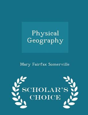 Physical Geography - Scholar's Choice Edition