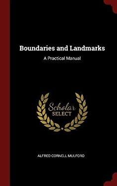 Boundaries and Landmarks: A Practical Manual
