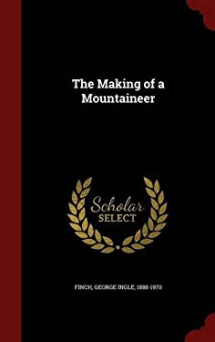 The Making of a Mountaineer