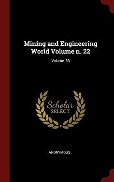 Mining and Engineering World Volume n. 22; Volume  33