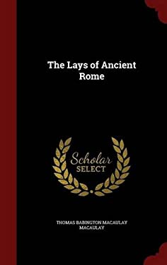 The Lays of Ancient Rome