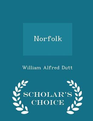Norfolk - Scholar's Choice Edition