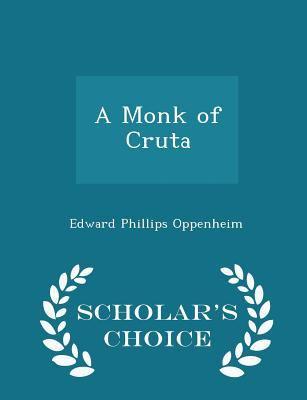 A Monk of Cruta - Scholar's Choice Edition