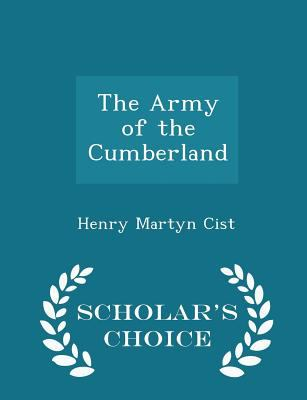 The Army of the Cumberland - Scholar's Choice Edition