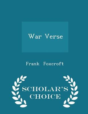 War Verse - Scholar's Choice Edition