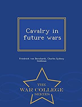 Cavalry in future wars  - War College Series