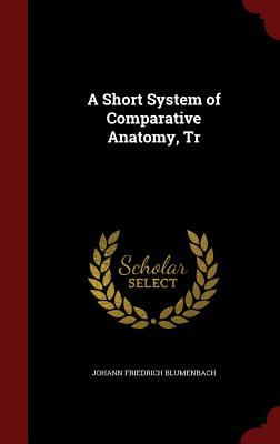 A Short System of Comparative Anatomy, Tr
