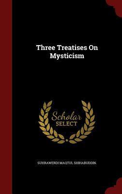 Three Treatises On Mysticism