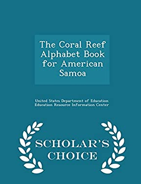 The Coral Reef Alphabet Book for American Samoa - Scholar's Choice Edition