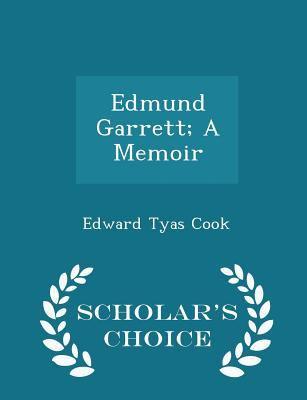 Edmund Garrett; A Memoir - Scholar's Choice Edition