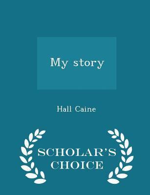 My story - Scholar's Choice Edition