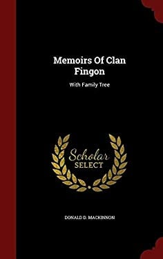 Memoirs Of Clan Fingon: With Family Tree