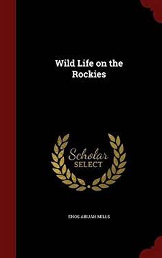 Wild Life on the Rockies