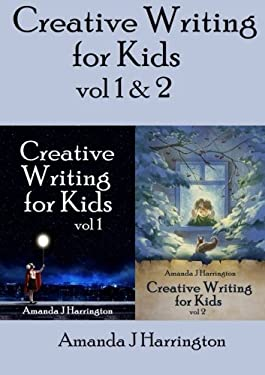 Creative Writing for Kids vol 1 & 2 (Volume 2)