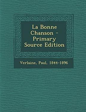 La Bonne Chanson (French Edition)
