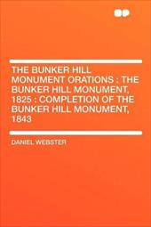 ISBN 9781290000031 product image for The Bunker Hill Monument Orations: The Bunker Hill Monument, 1825: Completion of | upcitemdb.com