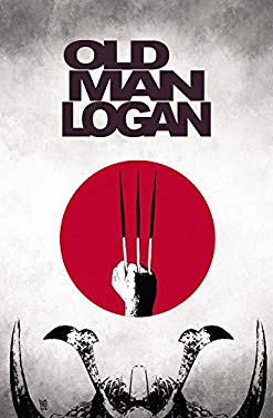 Wolverine: Old Man Logan Vol. 3