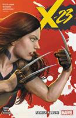 X-23 Vol. 1: Family Album (X-23 (2018))