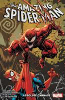 Amazing Spider-Man By Nick Spencer Vol. 6: Absolute Carnage (Amazing Spider-Man By Nick Spencer (6))