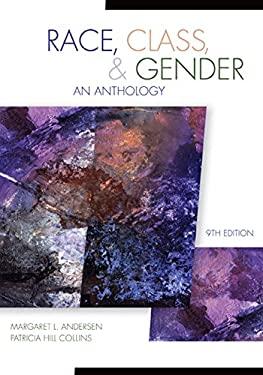 Race, Class, & Gender: An Anthology