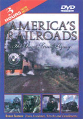 America's Railroad: The Steam Train Legacy