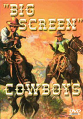 Big Screen Cowboys
