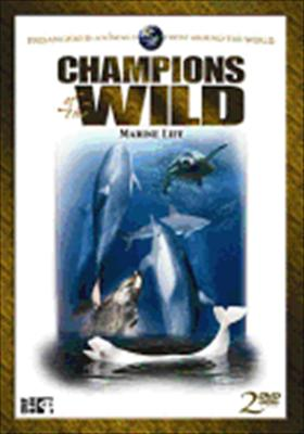 Champions of the Wild: Marine Life