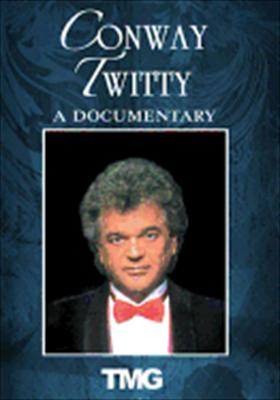Conway Twitty: A Documentary