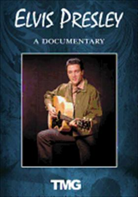 Elvis Presley: A Documentary