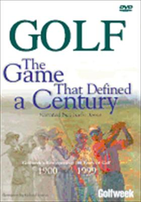 Golf, the Game That Defined a Century: 1900-1999