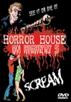 Horror House on Highway 5: