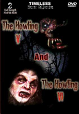 Howling V / Howling VI