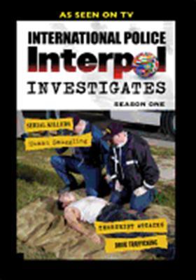 Interpol Investigates: Season 1