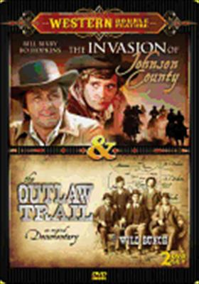 Invasion of Johnson County / The Outlaw Trail